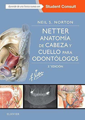 Netter.Anatomía de cabeza y cuello para odontólogos + StudentConsult, 3e