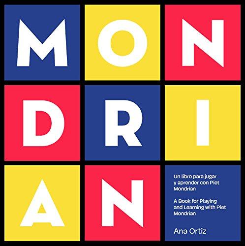 MONDRIAN - Un libro para jugar y aprender con Piet Mondrian