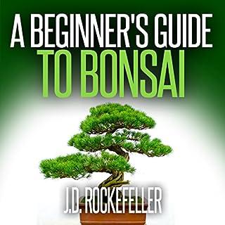 A Beginner's Guide to Bonsai audiobook cover art