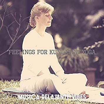 Feelings for Kundalini Yoga