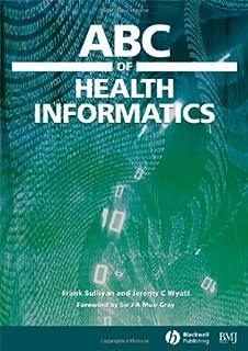 ABC of Health Informatics (ABC Series Book 31)