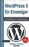 WordPress: 5 für Einsteiger: Der leichte Weg zum...