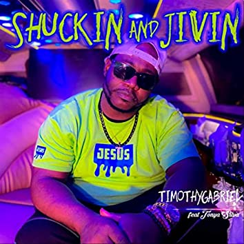 Shuckin and Jivin (feat. Tonya Silva)