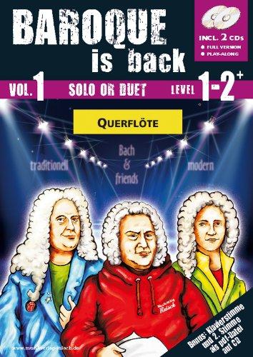 Baroque is back Vol.1 für Querflöte (play-along / Notenheft mit Begleit-CD)