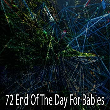 72 End of the Day for Babies