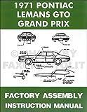 1971 Pontiac Assembly Manual Reprint - GTO, Grand Prix, LeMans