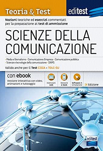 Test Scienze della comunicazione 2021: manuale di teoria e test. Valido anche per il TOLC-SU. Con e-book e simulatore in omaggio