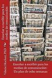 Escribir para los medios de comunicación (Spanish Edition)
