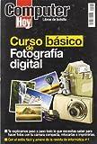 Curso Basico De Fotografia Digita (Computer Hoy (hobby Press))