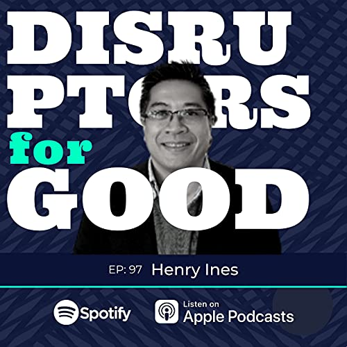 In episode 97 of the Disruptors for GOOD podcast, I speak withHenry Ines, CEO ofGoChainon building blockchain solutions to help create a more transparent and sustainable world.