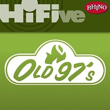 Rhino Hi-Five: Old 97's