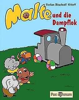 Malte und die Dampflok (German Edition)