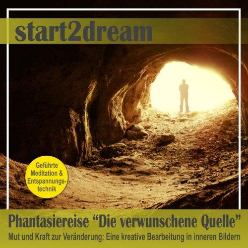 """Phantasiereise """"Die verwunschene Quelle"""" audiobook cover art"""