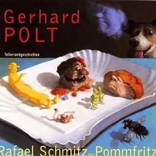 Rafael Schmitz der Pommfritz Titelbild