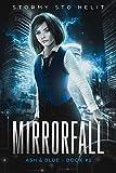 Mirrorfall (Ash & Blue Book 1)