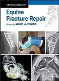 Equine Fracture Repair - Alan J. Nixon
