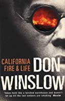 California Fire and Life by Don Winslow(2000-04-06)