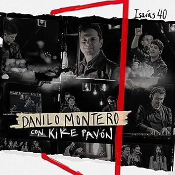 Isaias 40 (feat. Kike Pavón & Su Presencia)
