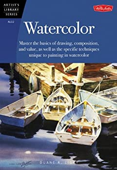 Paperback Watercolor : Master the Basics of Drawing, Compositions, and Value As Well As the Specific Techniques Unique to Painting in Watercolor Book