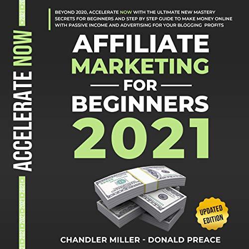 Affiliate Marketing for Beginners 2021 cover art