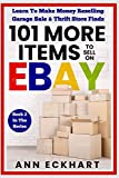 「101 MORE Items To Sell On Ebay: Learn To Make Money Reselling Garage Sale & Thrift Store Finds 101 Items To Sell On Ebay」の画像
