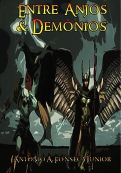 Amazon.com.br eBooks Kindle: Entre Anjos e Demônios