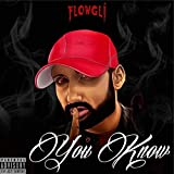 You Know [Explicit]