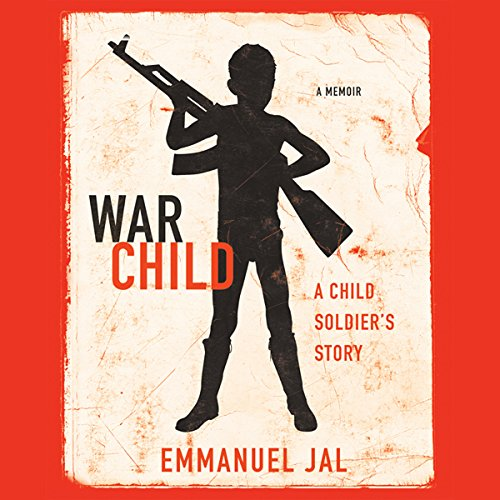 War Child     A Child Soldier's Story              By:                                                                                                                                 Emmanuel Jal                               Narrated by:                                                                                                                                 Ademola Adeyemo                      Length: 8 hrs and 59 mins     36 ratings     Overall 4.3