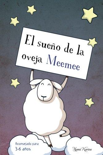 El sueño de la oveja Meemee: Volume 3 (Cuentos para crecer)