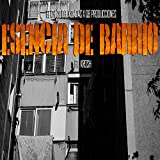 Esencia De Barrio (feat. Krosh) [Explicit]