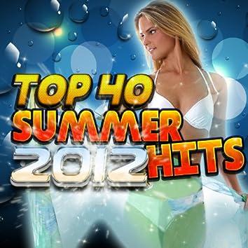 Top 40 Summer Hits 2012