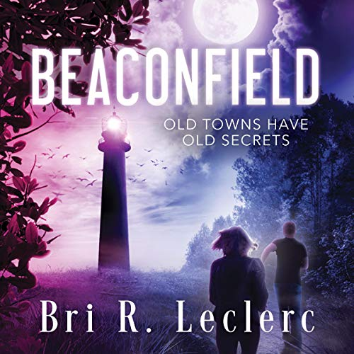 Beaconfield Audiobook By Bri R. Leclerc cover art