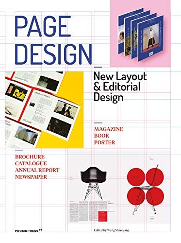 Page Design: New Layout and Editorial Design: Printed Matter and Editorial Design (Promopress)