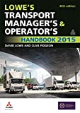 Lowe's Transport Manager's and Operator's Handbook 2015