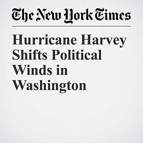Hurricane Harvey Shifts Political Winds in Washington copertina