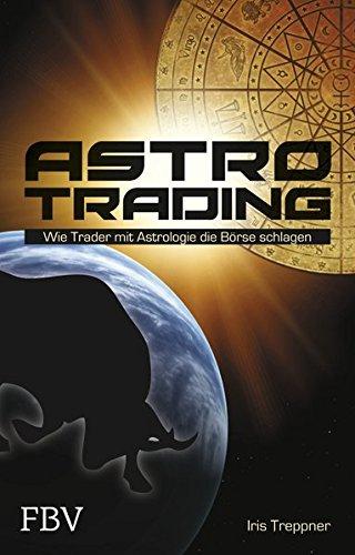 Astro Trading: Wie Trader mit Astrologie die Börse schlagen