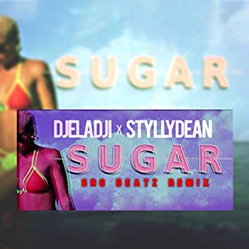 Sugar (feat. Stylly Dean) [SRG Beatz Remix]