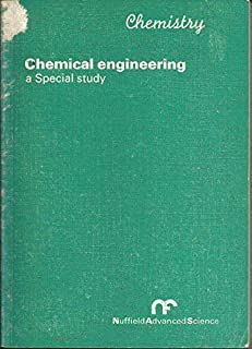 Chemistry. Special study: chemical engineering (Nuffield advanced science)