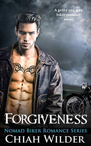Forgiveness: Nomad Biker Romance (English Edition)
