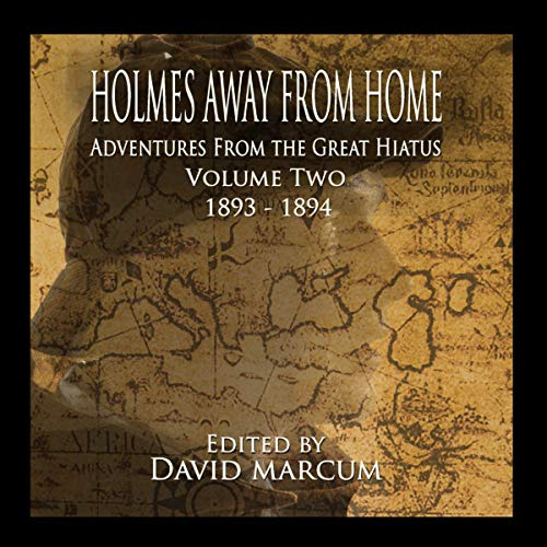 Couverture de Holmes Away from Home: Adventures from the Great Hiatus Volume II: 1893-1894