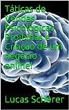 Táticas de Vendas Psicológicas Proibidas e Criação de um negócio online! (Portuguese Edition)