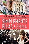 Simplemente ellas 1. Emma par Diolch