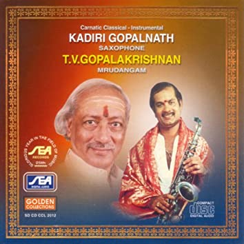 Kadiri Gopalnath Saxophone T.V. Gopalakrishna Mrudangam