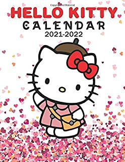 Hello Kitty: 2021 – 2022 Calendar – 18 months – 8.5 x 11 inch High Quality Images
