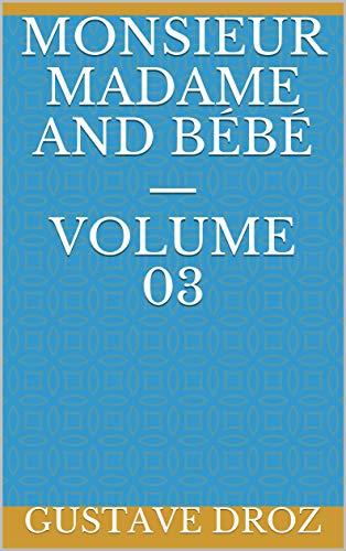 Monsieur Madame and Bébé — Volume 03 (English Edition)