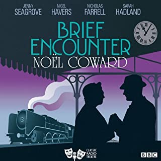 Brief Encounter (Classic Radio Theatre) audiobook cover art