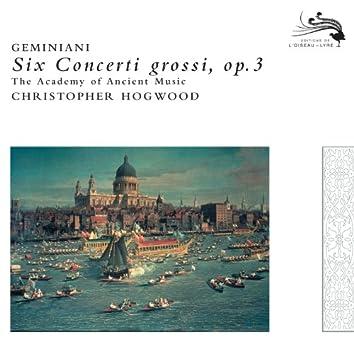 Geminiani: Six Concerti grossi, Op.3
