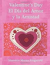 Valentine's Day: El Día del Amor Y La Amistad