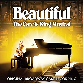 Beautiful: The Carole King Musical (Original Broadway Cast Recording)