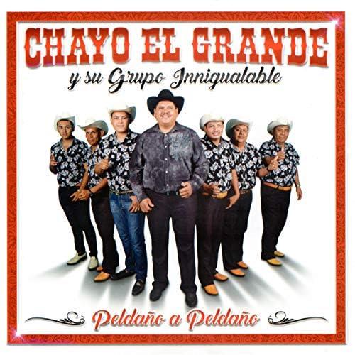 Chayo el Grande y Su Grupo Innigualable